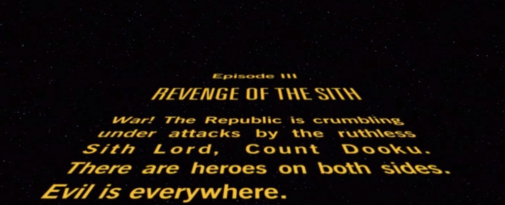 3-Revenge of the Sith opening crawl